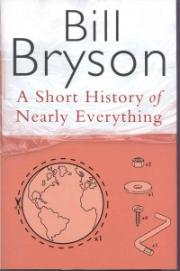 Short History of Nearly Everything by Bill Bryson