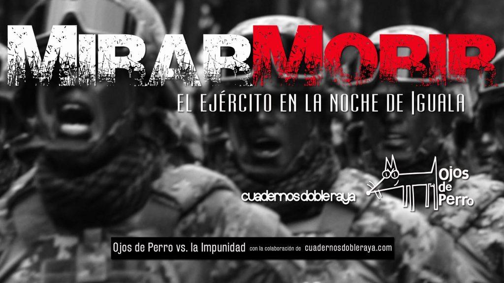 """""""Gledajući smrt: Vojska u noći Iguale"""""""